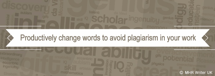 Change Words to Avoid Plagiarism in Your Work