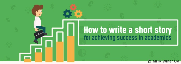 How to Write a Short Story for Achieving Academic Success