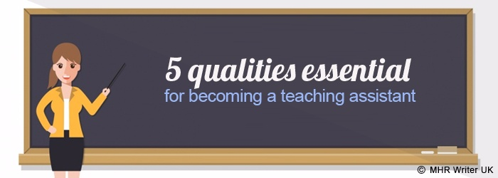 Essential Qualities for Becoming a Teaching Assistant