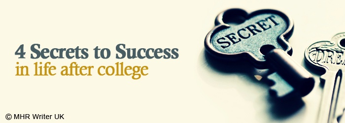Secret of Success in Life After College