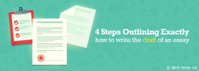 Steps Outlining Exactly How to Write the Draft of an Essay