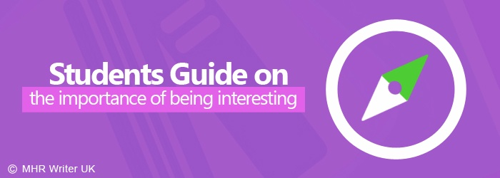 Student Guide on Importance of Being Interesting
