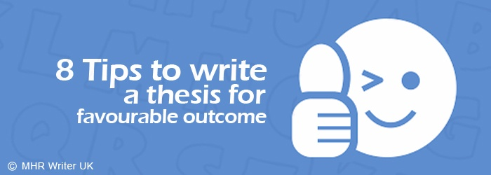 Tips on How to Write a Thesis For Favourable Result