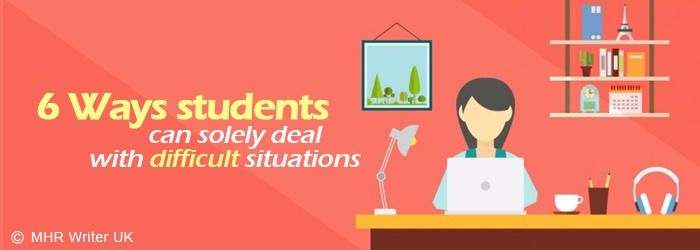 6 Ways How Students Can Deal With Difficult Situations